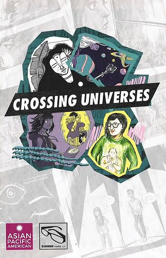 Crossing Universes - Smithsonian Asian Pacific Literature Festival Comic
