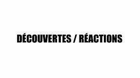 Découvertes - Réactions | video by Klaus Guingand