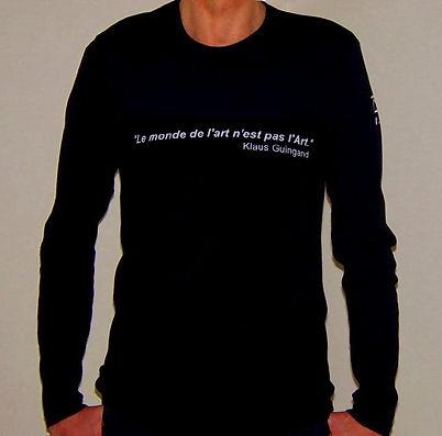 """Klaus Guingand T-shirt (man) - """"Le monde de l""""art n'est pas l'art"""""""""""