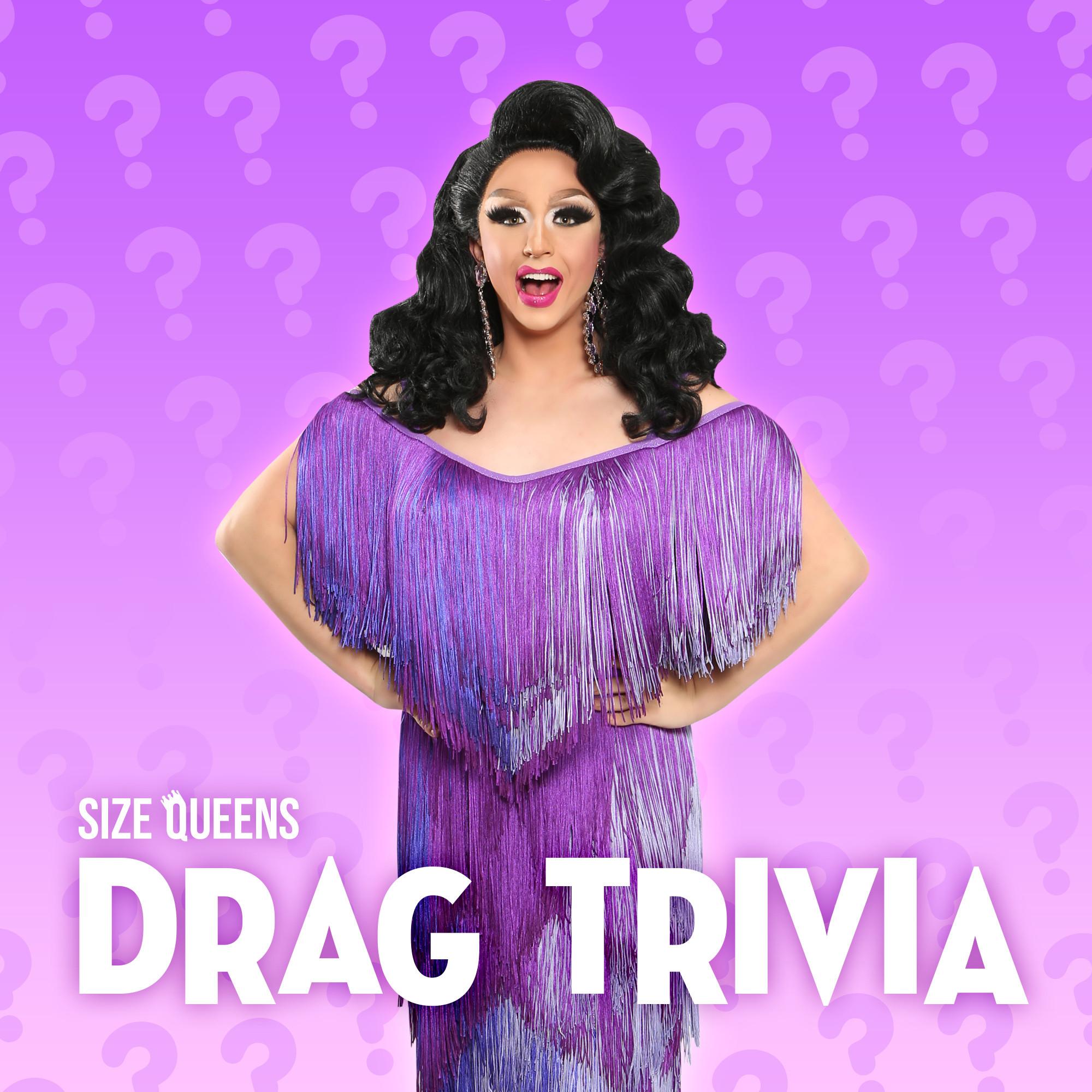 Drag Trivia