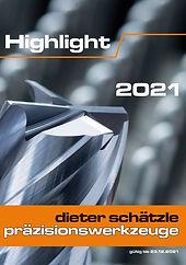 Highlight 2021_Dieter Schätzle Präzision