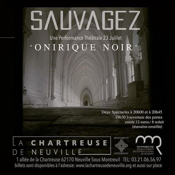 Sauvagez Artistic Residency at La Chartreuse de Neuville