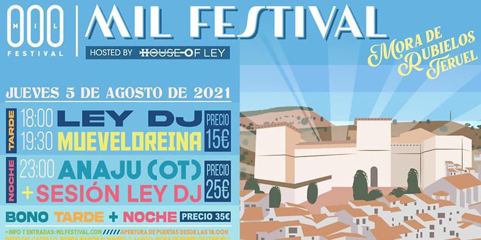 HOL | Mil Festival - Ley DJ, Anaju, Mueveloreina