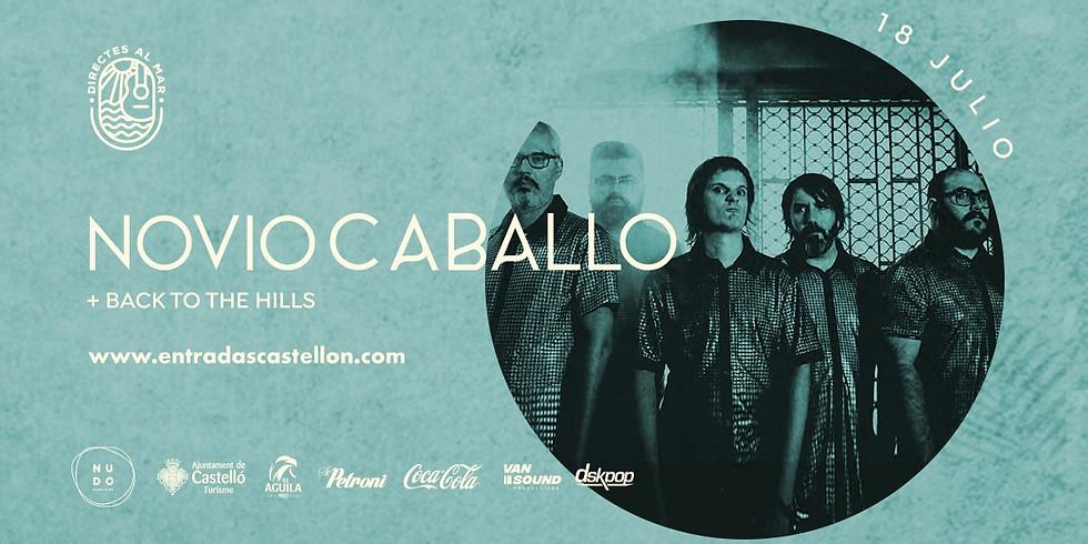 Directes Al Mar |  NOVIO CABALLO + Back to the Hills