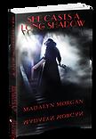 She casts a long shadow - Madalyn Morgan
