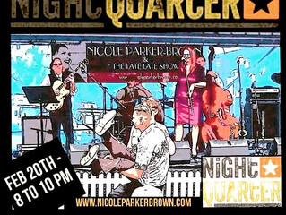 "Nicole Parker-Brown & ""The Late Late Show"" at NightQuarter Helensvale 20th February 8-"