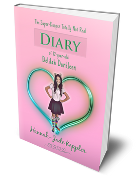 'The Super-Dooper Totally Not Real Diary of 12-year-old Delilah Darkleen' by Hannah-Jade Keppler