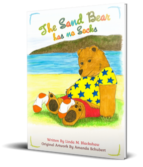 'The Sand Bear has no Socks' by Linda M Blackshaw
