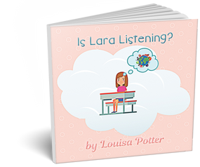 'Is Lara Listening' by Louisa Potter