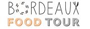 Bordeaux food tour visite balade dégustation culinaire gastronomique tourisme visiter découvrir