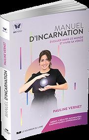 Pauline Vernet Manuel d'incarnation livr