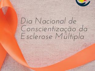 Dia Nacional de Conscientização da Esclerose Múltipla
