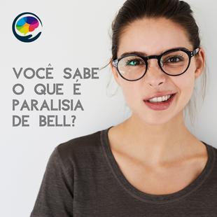 Você sabe o que é Paralisia de Bel?