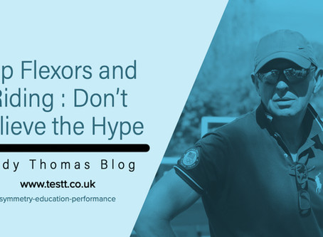 Hip flexors and riding : Don't believe the hype