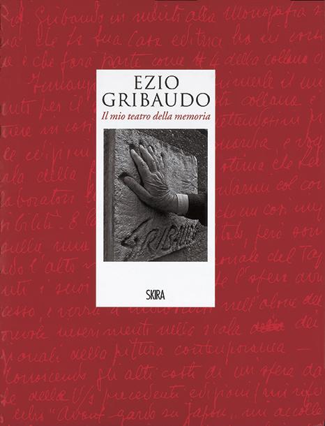 Ezio Gribaudo - Il mio teatro della memoria