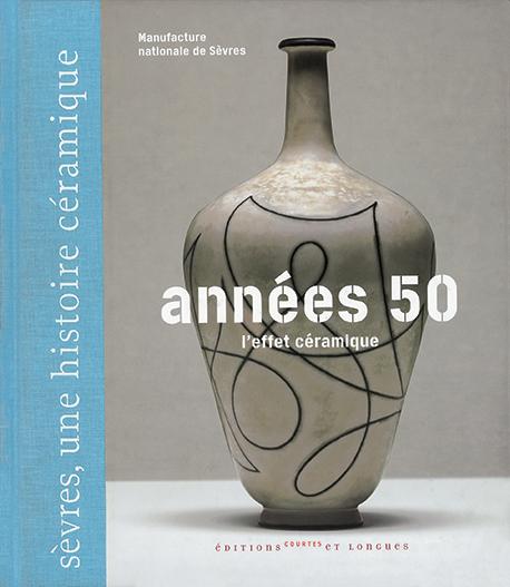 Annees 50 - L'effet céramique