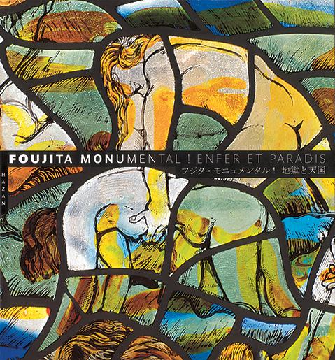 Foujita Monumental
