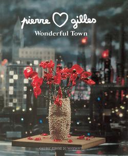Pierre & Gilles - Wonderful Town