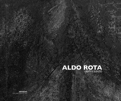 Aldo Rota - Liberta e Silenzio