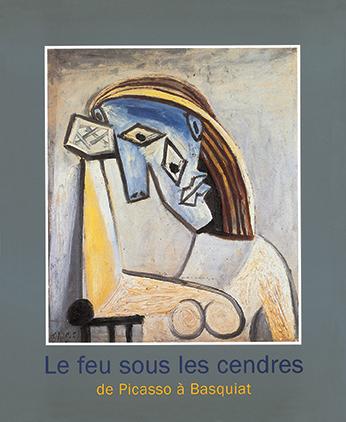 Da Picasso a Basquiat - Le feu sous les cendres