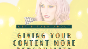 8 Easy Ways to Give Your Content More Personality