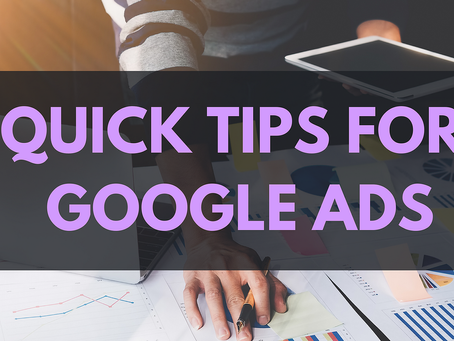 Tips you want to know to get started with Google Ads.