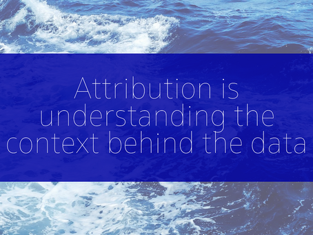 What is Marketing Attribution? Hint: it's not just a number! The context behind the data - Review.