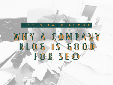 5 Reasons Why a Company Blog is Good for SEO