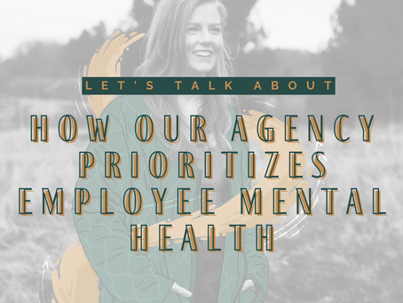 How Our Digital Agency Prioritizes Employee Mental Health