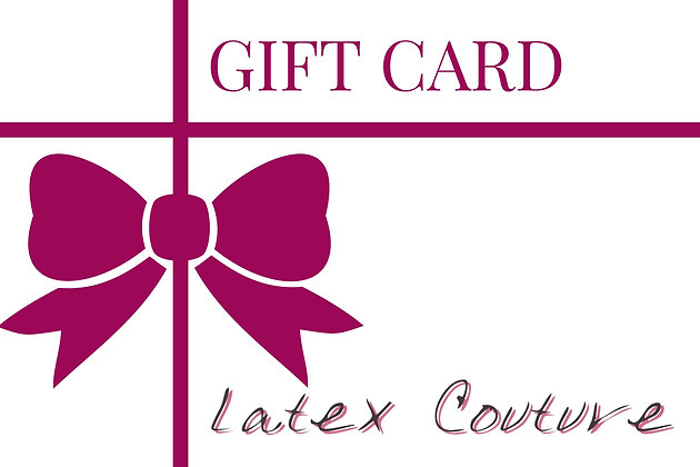 Latex Couture Gift Card