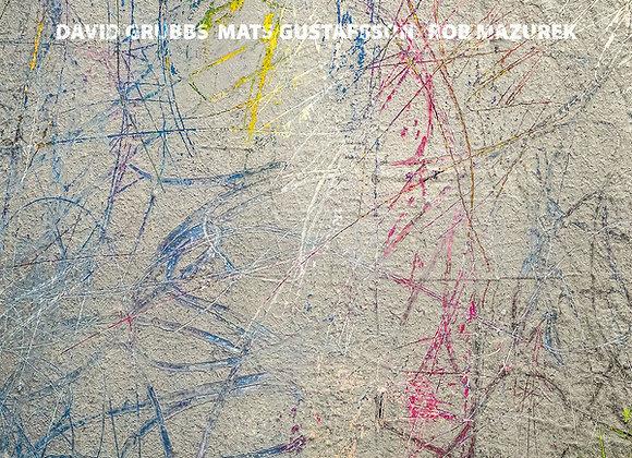 David Grubbs & Mats Gustaffson & Rob Mazurek I Live at Underflow LP