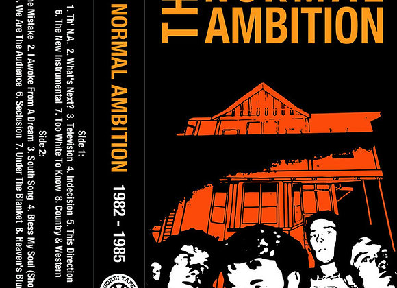 The Normal Ambition  I  1982-1985 Cass.