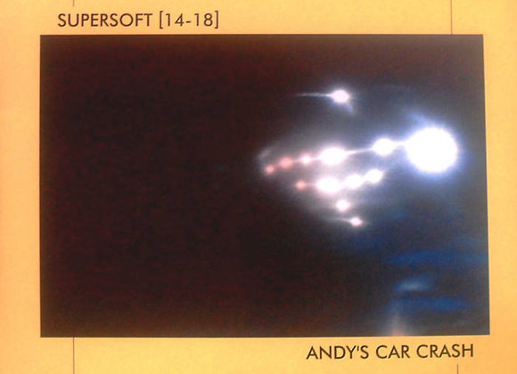 Supersoft [14-18]/Andy's Car Crash  I  LP