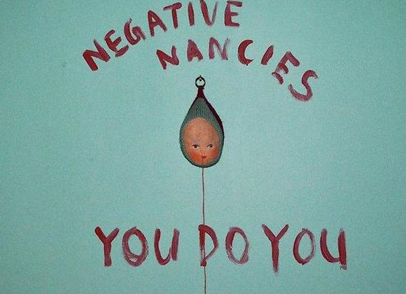 """Negative Nancies I You Do You 12""""EP"""