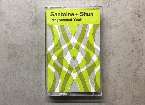 Santoine/Shun  I  Programmed Youth Cass.