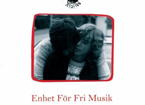 Enhet För Fri Musik I Ömhet & Skilsmässa LP
