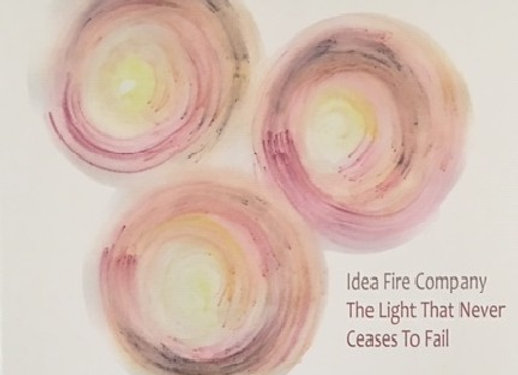 Idea Fire Company I The Light That Never Ceases To Fail LP