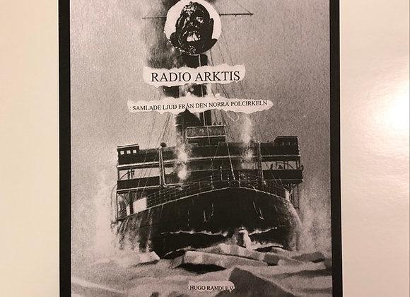 Hugo Randulv I Radio Arktis: Samlade Ljud Från Den Norra Polcirkeln LP