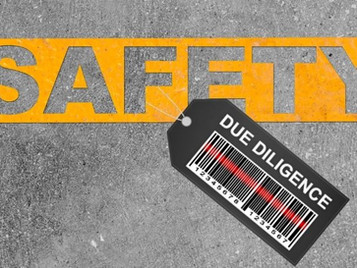 Exercising Due Diligence when it comes to safety
