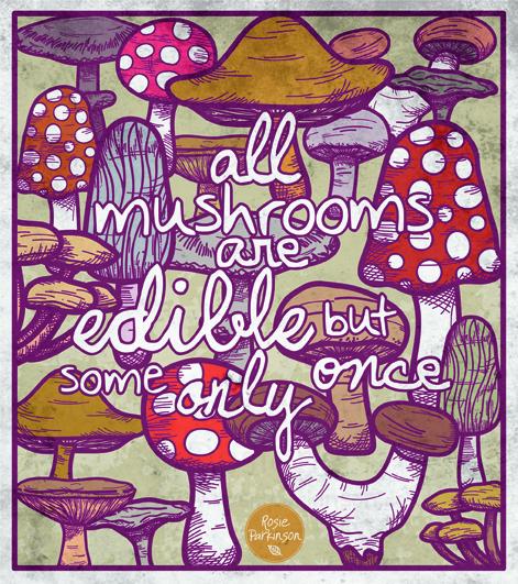 mushrooms quote