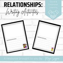 Relationships: Writing Activites  | Maya Saggar