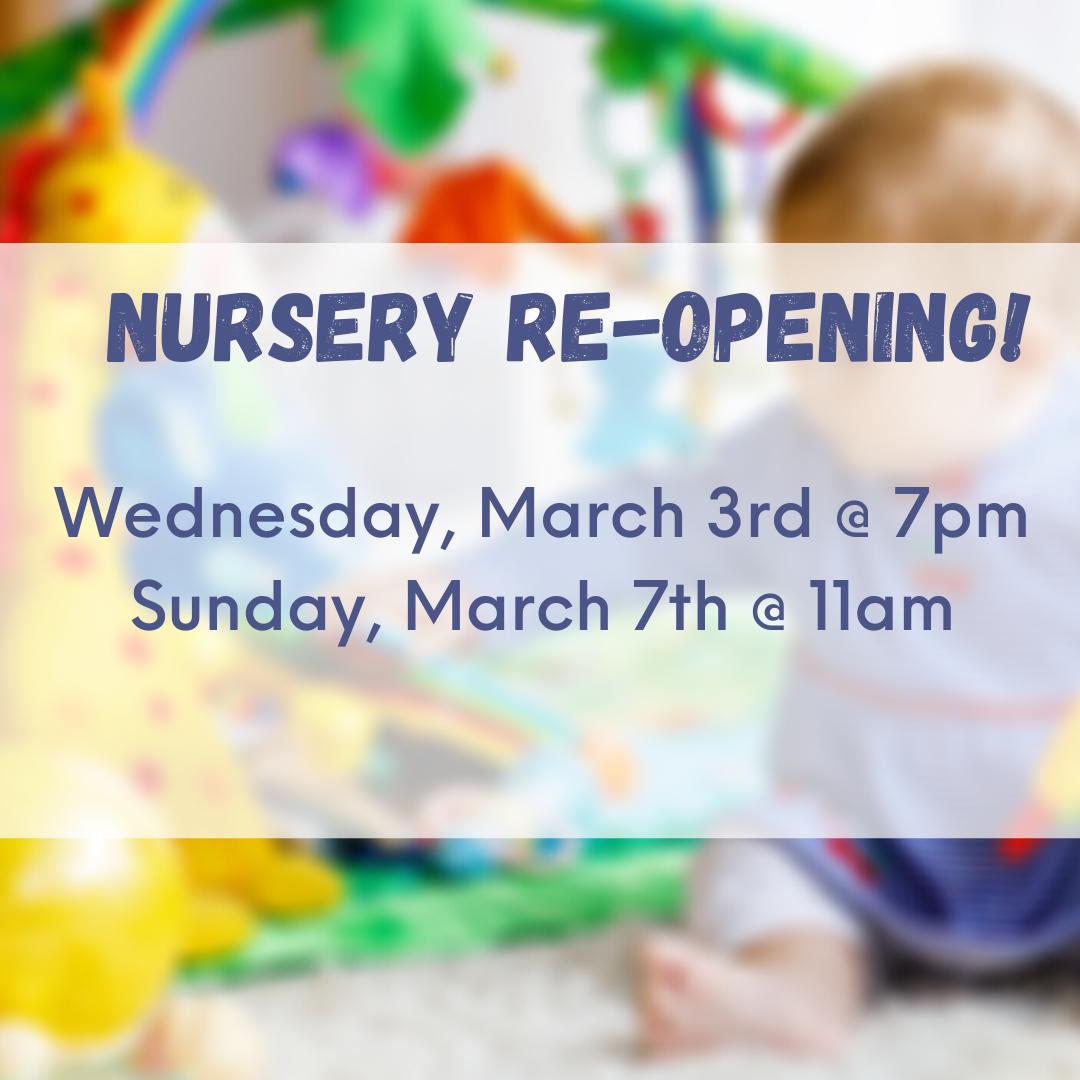 Nursery Re-Opening