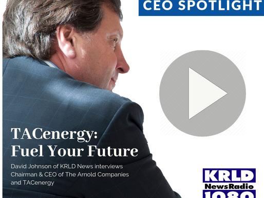 KRLD CEO Spotlight on TACenergy
