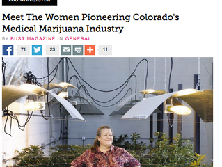 "Bust Magazine: ""Up In Smoke: Female 'ganja-prenuers' are taking Colorado's newly le"