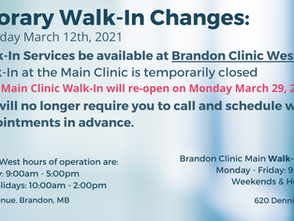 *Updated* Temporary Walk-In Changes Effective Friday March 12, 2021