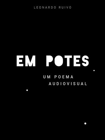 Em Potes - Leonardo Ruivo