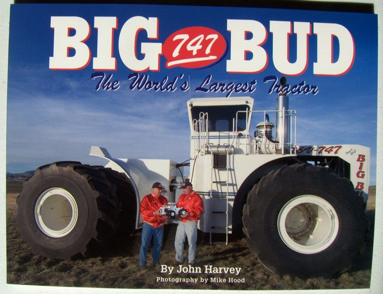 Big Bud 747 >> Big Bud 747 World Largest Tractor Book Classictractor Bb