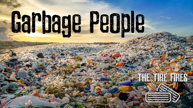 Garbage People lyric video thumbnail.png
