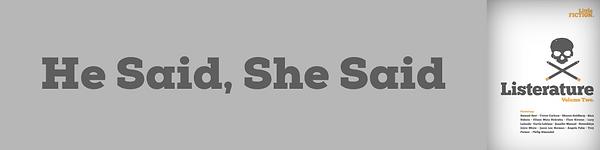 He Said, She Said.png
