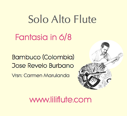 Fantasia in 6/8 for Solo Alto Flute - Bambuco
